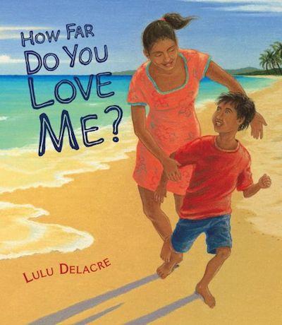 latino childrens books how far do you love me