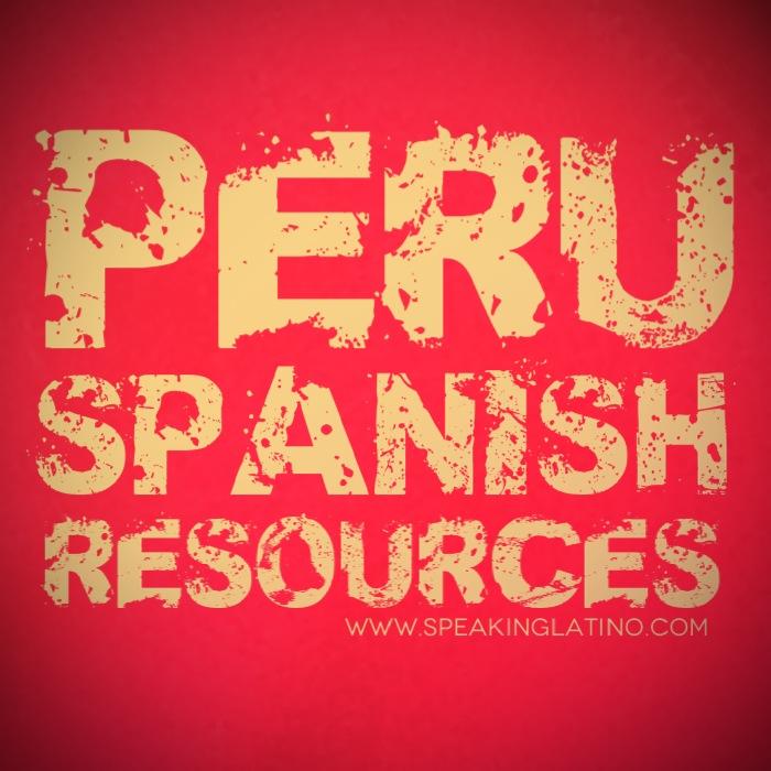 Learn Peru Spanish Slang Resources