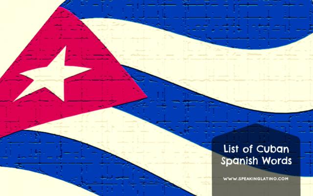 List of Cuban Spanish Words